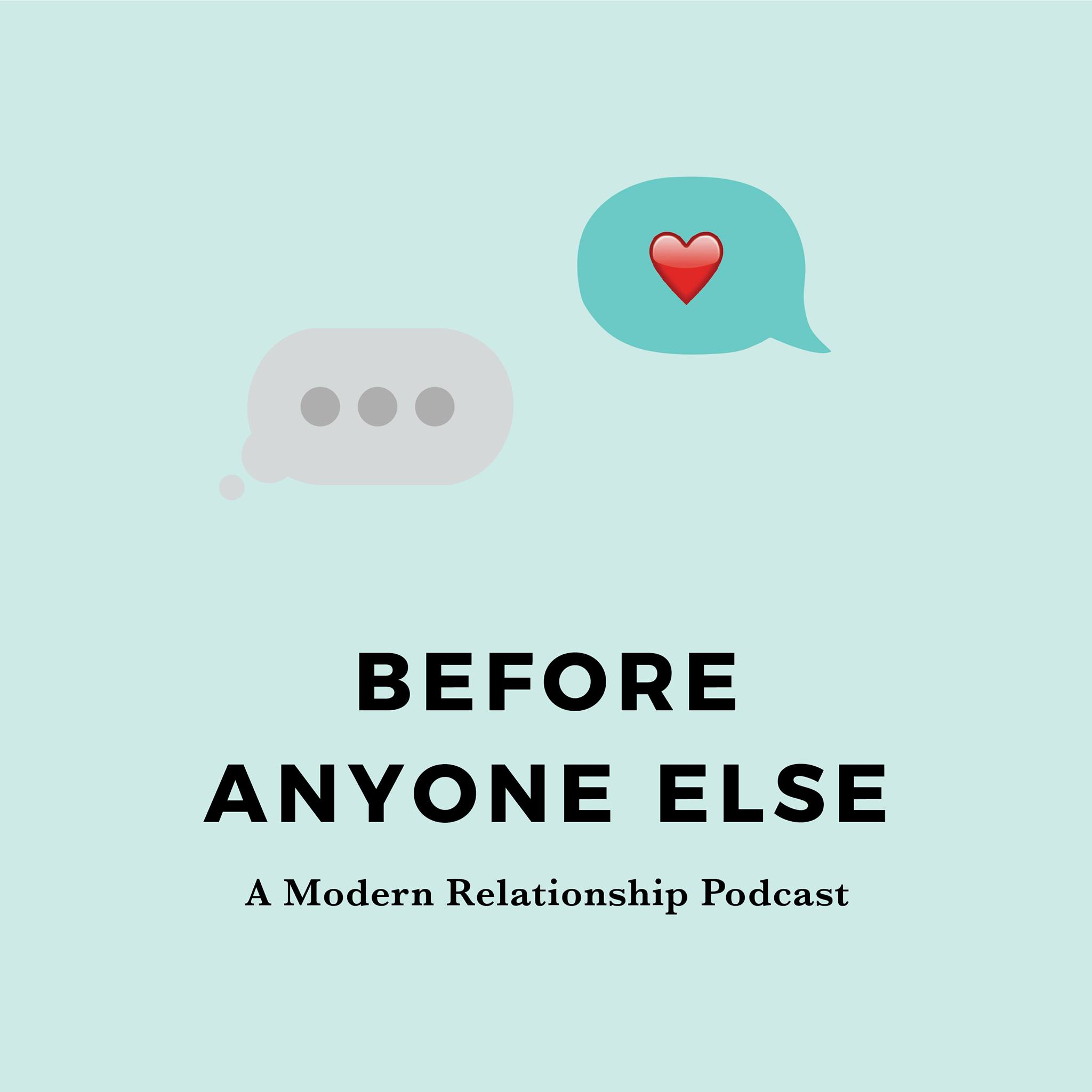 relationship podcast before anyone